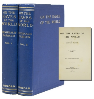 On the Eaves of the World. Reginald Farrer