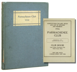 Constitution, By-laws, Rules and List of Officers and Members, 1916 Parmachenee Club. Parmachenee...