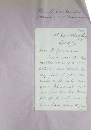 "Autograph letter signed ""William B. Carpenter"" to E[dward] L.Youmans, the Editor of ""Popular..."
