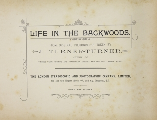 Life in the Backwoods. From Original Photographs