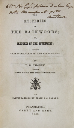 The Mysteries of The Backwoods; or, Sketches of The Southwest: Including Character, Scenery, and Rural Sports