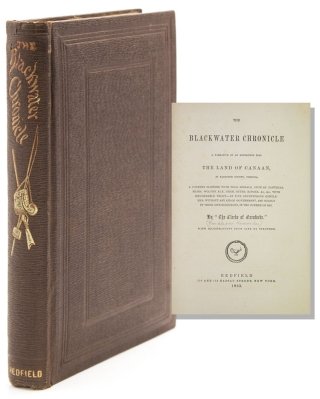 The Blackwater Chronicle. A Narrative of an Expedition into The Land of Canaan, in Randolph...