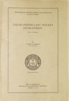 Liquid-Propellant Rocket Development. Robert H. Goddard