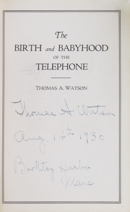 The Birth and Babyhood of the Telephone (An address delivered before the Third Annual Convention of the Telephone Pioneers of America at Chicago, October 17, 1913)