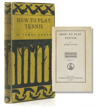 How to Play Tennis. James Burns