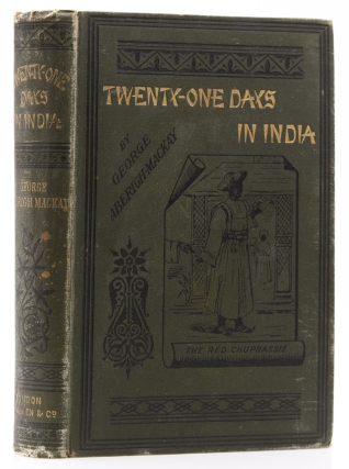 Twenty-one Days in India, or the Tour of Sir Ali Baba, K.C.B