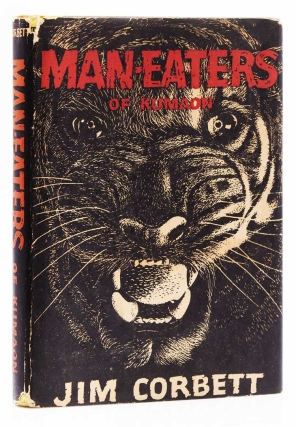 Man-Eaters of Kumaon. With an Introduction by Sir Maurice Hallett. Preface by Lord Linlithgow