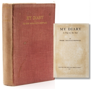 My Diary. A Trip to the East. Phoebe Houstoun-Boswall