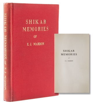 Shikar Memories of E. J. Mardon. E. J. Mardon, velyn, ohn