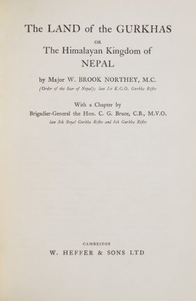The Land of the Gurkhas or The Himalayan Kingdom of Nepal