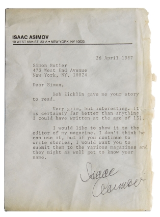 "Typed Letter, signed (""Isaac Asimov""), 26 April 1987, a note of encouragement to a young fan...."