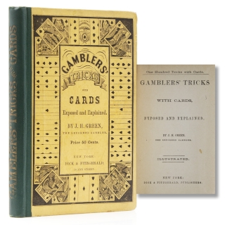 One Hundred Tricks with Cards. Gamblers' Tricks with Cards, Exposed and Explained. H. Green, onathan