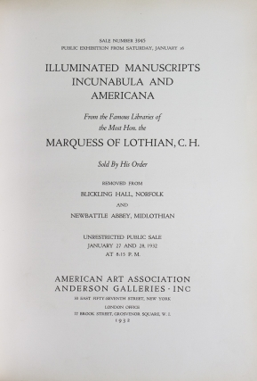Selections from the Famous Libraries of the Most Hon. the Marquess of Lothian