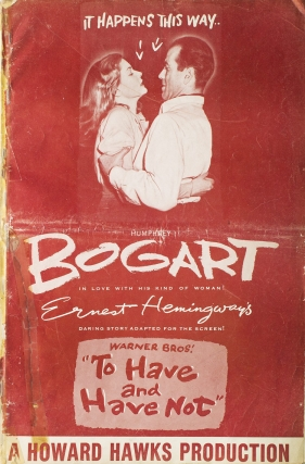 "Exhibitor's campaign manual for ""To Have and Have Not"", starring Humphrey Bogart and Lauren..."
