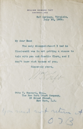 "Typed letter signed (""Wm H Taft""), to Otto T. Bannard of the New York Trust Company. William..."