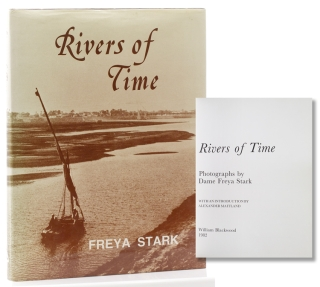 Rivers of Time. Photographs … With an introduction by Alexander Maitland. Freya Stark
