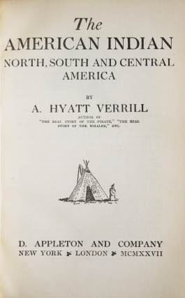 The American Indian North, South and Central America