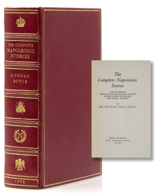 The Complete Napoleonic Stories. Uncle Bernac, Exploits of Brigadier Gerard, Advenutures of...