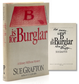 """B"" is for Burglar. Signed, Sue Grafton"