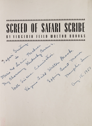 Screed of Safari Scribe. Virgiunia Field Walton Brooks