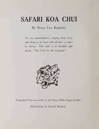 Safari Koa Chui...To Our Grandchildren