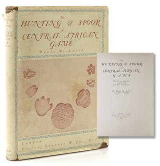 The Hunting & Spoor of Central African Game. Denis D. Lyell