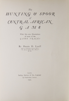 The Hunting & Spoor of Central African Game