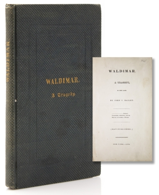 Waldimar. A Tragedy, in Five Acts. John J. Bailey