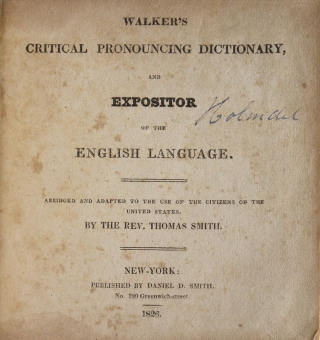 Walker's Critical Pronouncing Dictionary and Expositor of the English Language. Abridged and Adapted to the Use of the Citizens of the United States