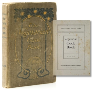 The Vegetarian Cook Book. [At head of title:] Substitutes for Flesh Foods. E. G. Fulton