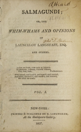 Salmagundi: or The Whim-Whams and Opinions of Launcelot Langstaff, Esq. and Others