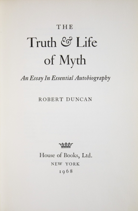 The Truth & Life of Myth. An Essay in Essential Autobiography
