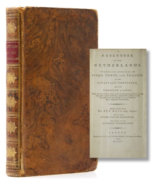 A Gazetteer of the Netherlands. Containing a Full Account of all the Cities, Towns, and Villages...
