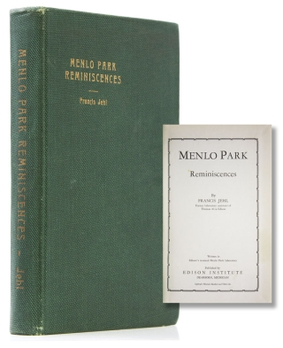 Menlo Park Reminiscences. Volume I (of 3). Francis Jehl
