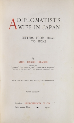 A Diplomat's Wife in Japan. Letters from Home to Home