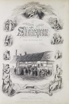 The Complete Works of William Shakespeare. Comedies, Histories and Tragedies...Life by Charles Knight