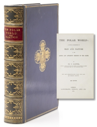 The Polar World: A Popular Description of Man and Nature in the Arctic and Antarctic Regions of...