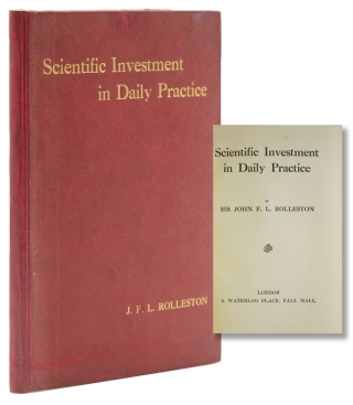 Scientific Investment in Daily Practice. Sir John F. L. Rolleston