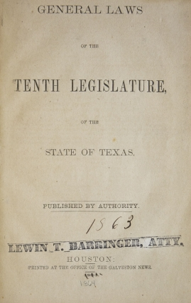 General Laws of the Tenth Legislature of the State of Texas