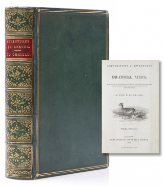 Exploration and Adventures in Equatorial Africa. With Accounts of the Manners and Customs of the...
