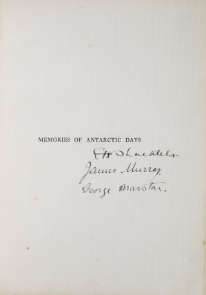 Antarctic Days. Sketches of the homely side of Polar life by two of Shackleton's men … introduced by Sir Ernest Shackleton