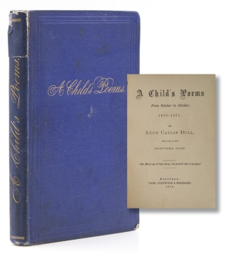 A Child's Poems from October to October, 1870-1871. [Introductory note by William Cullen Bryant...