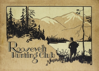 Roosevelt Hunting Club [Cover title