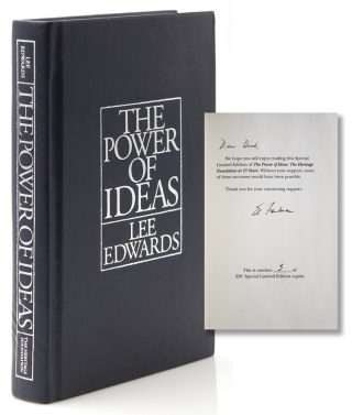 The Power of Ideas. The Heritage Foundation at 25 Years. Heritage Foundation, Lee Edwards