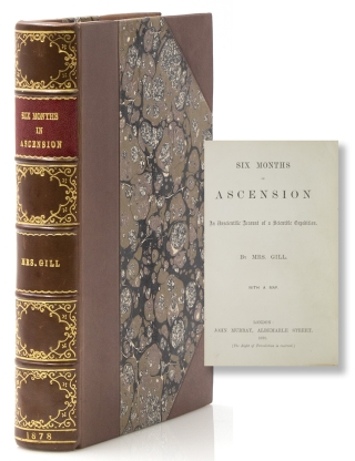 Six Months in Ascension. A Unscientific Account of a Scientific Expedition. Ascension Island,...