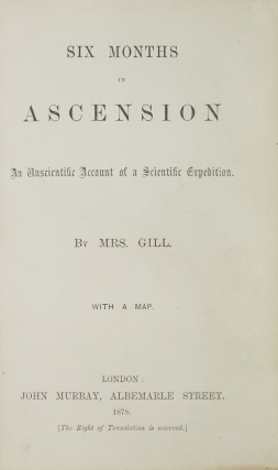 Six Months in Ascension. A Unscientific Account of a Scientific Expedition
