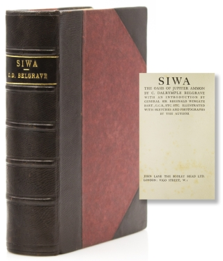 Siwa, The Oasis of Jupiter Ammon. With an Introduction by General Sir Reginald Wingate Bart. C....