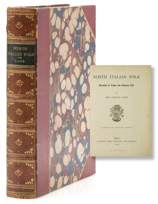North Italian Folk. Sketches of Town and Country Life. Mrs. Comyn Carr