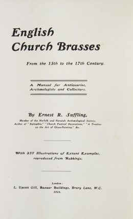 English Church Brasses from the 13th to the 17th Century. A manual for Antiquaries, Archaeologists and Collectors