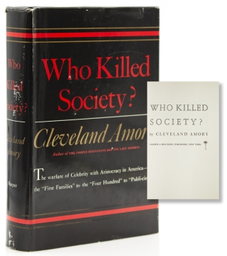 Who Killed Society? Cleveland Amory